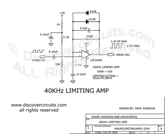 Circuit 40KHz Limiting Amp Circuits designed by David Johnson, P.E. (June 30, 2006)