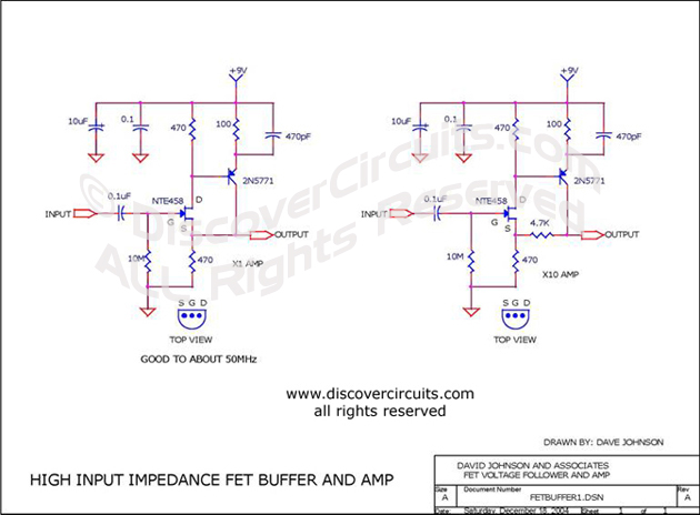 Circuit High Input Impedance FET Buffer and Amp designed by David Johnson, P.E. (Dec 18, 2004)