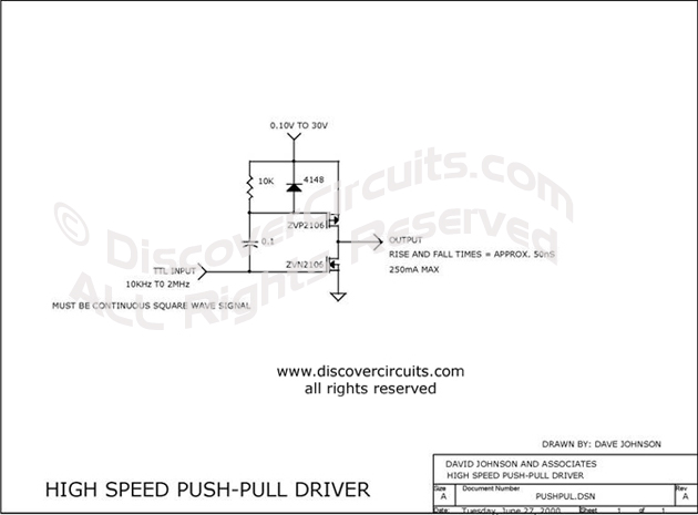 Circuit High Speed Push Pull Driver designed by Dave Johnson, P.E. (June 27, 2000)