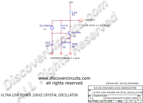 Circuit Ultra Low Power 32KHz Crystal Oscillator designed by Dave Johnson, P.E. (July 7, 2006)