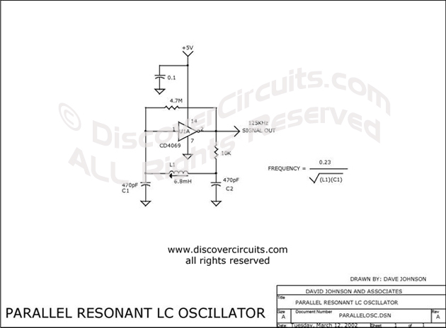 Circuit Parallel Resonant LC Oscillator Circuit designed by Dave Johnson, P.E. (March 12, 2002)